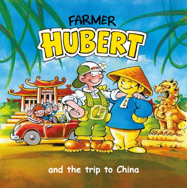 Farmer Hubert and the trip to China